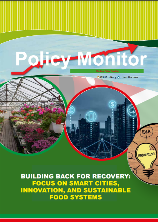 BUILDING BACK FOR RECOVERY FOCUS ON SMART CITIES, INNOVATION, AND SUSTAINABLE FOOD SYSTEM ISSUE 12 3 JANUARY MARCH 2021